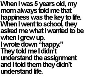 Happiness-Is-the-Key-to-Life-Quote